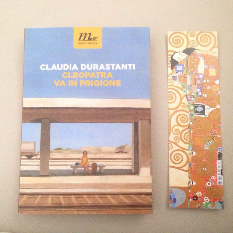 Cleopatra va in prigione – Claudia Durastanti