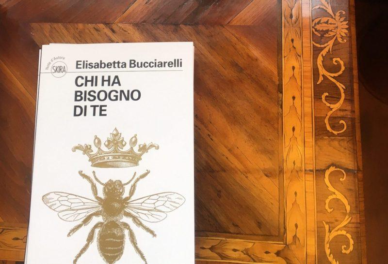 Chi ha bisogno di te – Elisabetta Bucciarelli