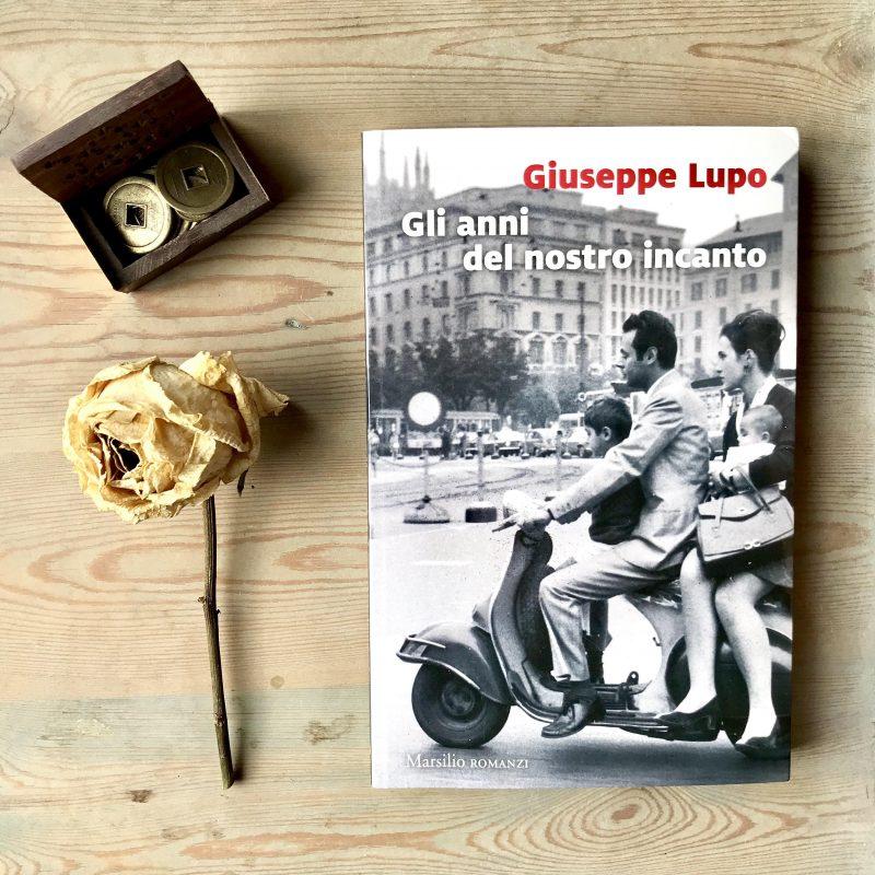 Gli anni del nostro incanto – Giuseppe Lupo