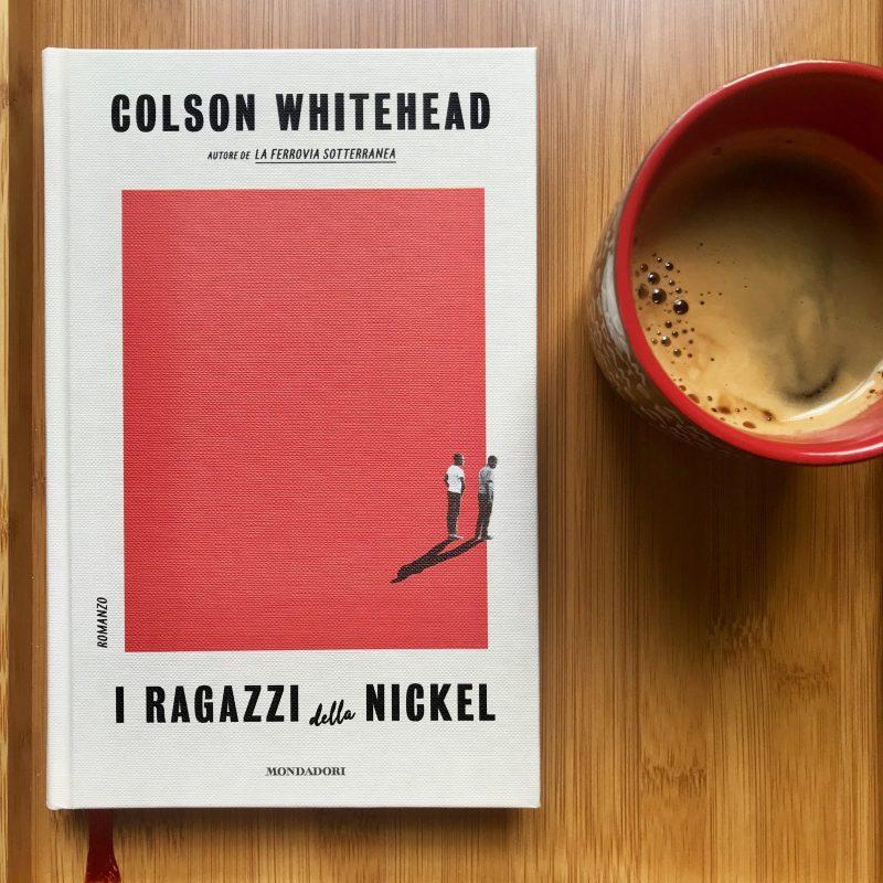 I ragazzi della Nickel_colson whitehead